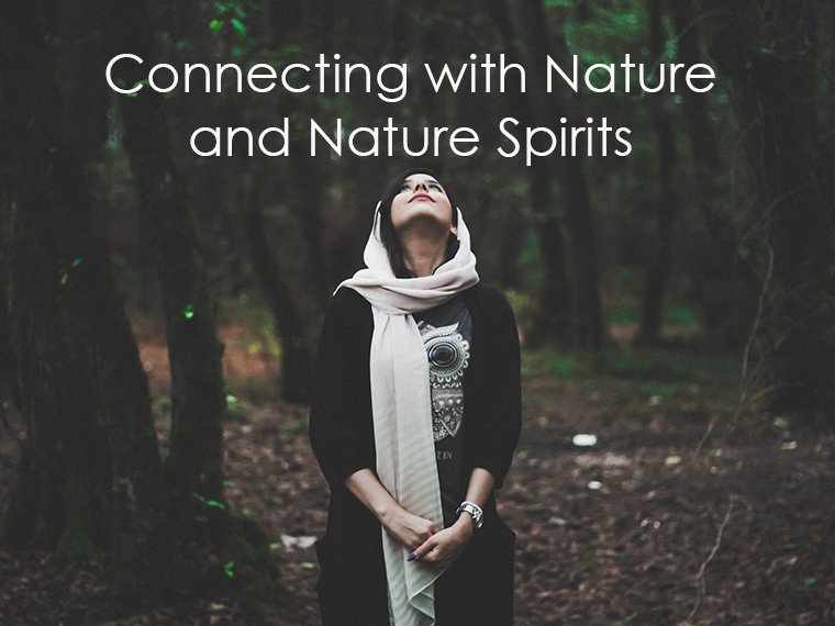 Connecting with Nature and Nature Spirits