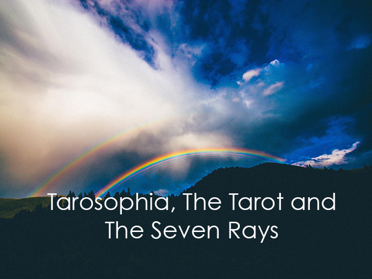 Tarosophia, The Tarot and The Seven Rays