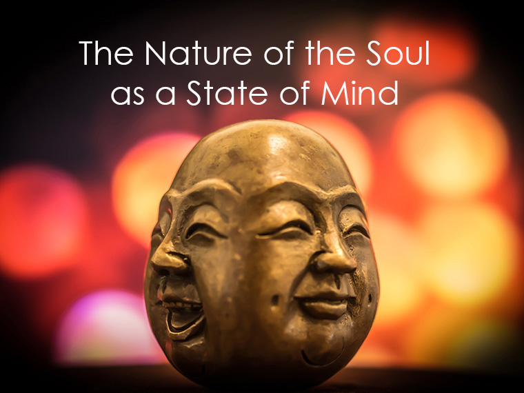The Nature of the Soul as a State of Mind
